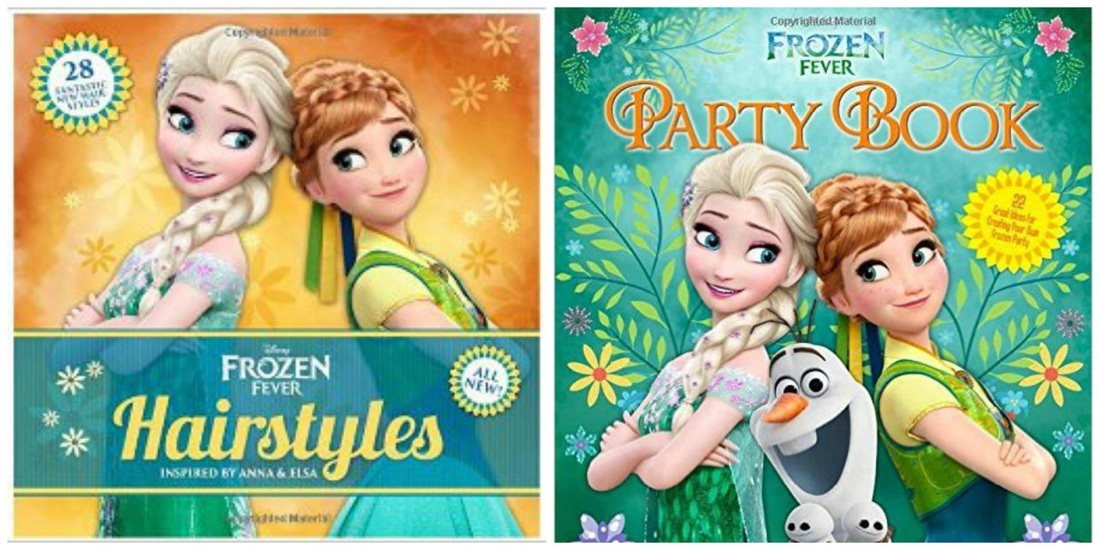 Disney Frozen Fever Hairstyles and Disney Frozen Fever Party Book ...