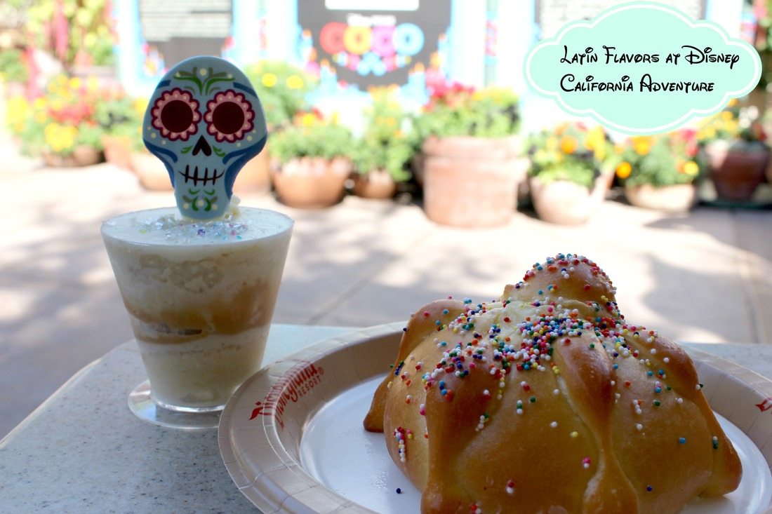 Latin Flavors at Disney California Adventure