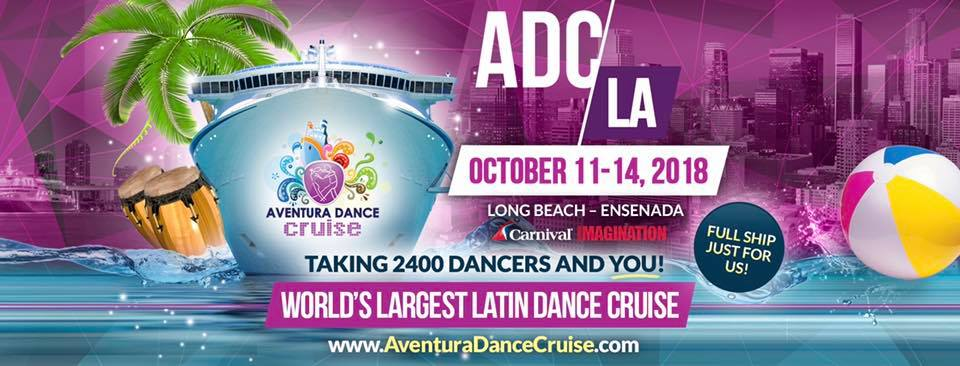 Aventura Dance Cruise Los Angeles 2018