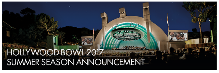 Hollywood Bowl 2017 Season Line-up