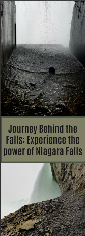 Journey Behind the Falls: Experience the power of Niagara Falls