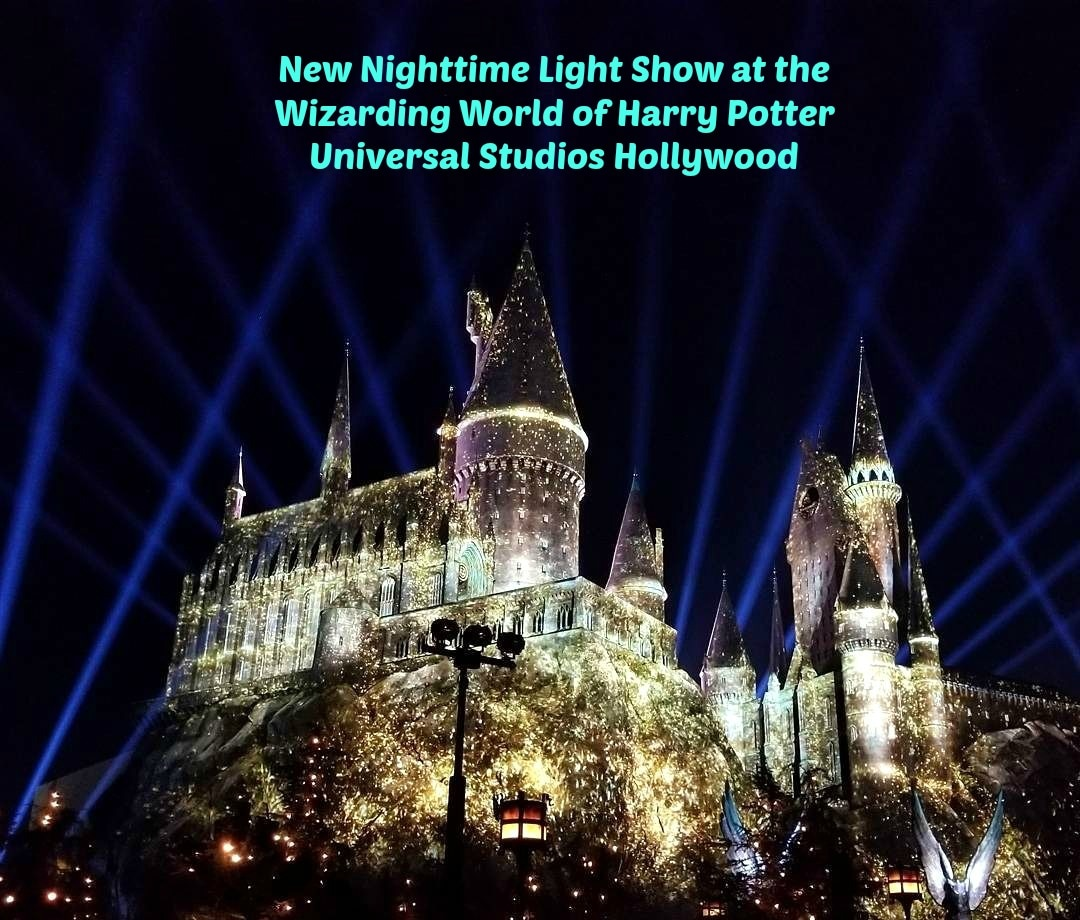 New Nighttime Light Show at the Wizarding World of Harry Potter Universal Studios Hollywood