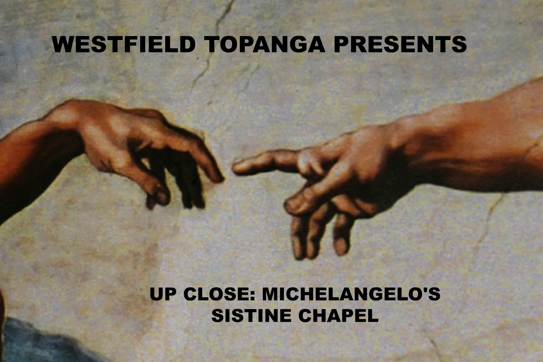 Up Close: Michelangelo's Sistine Chapel at Westfield Topanga