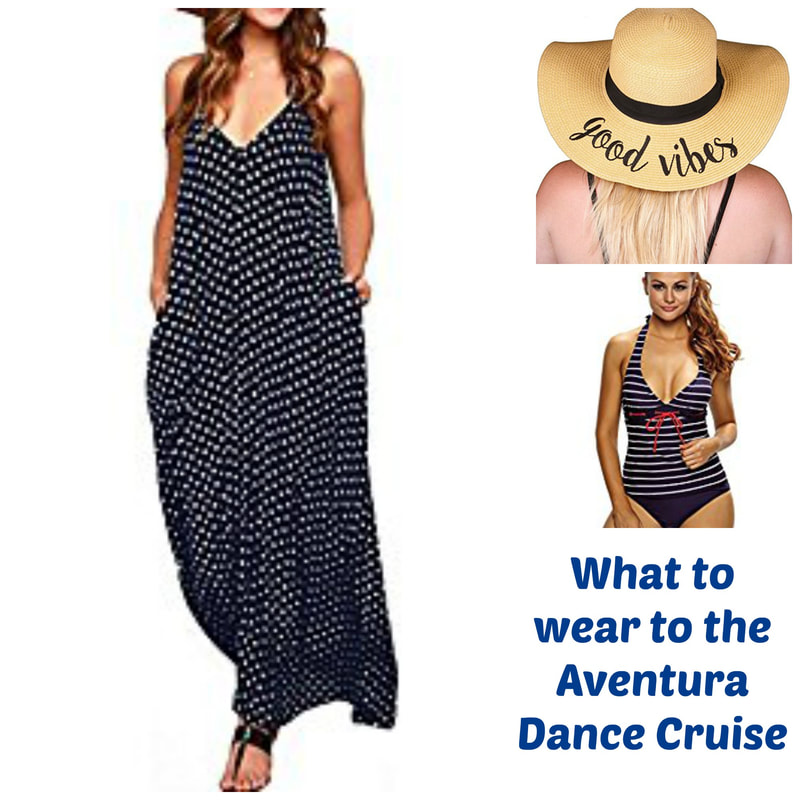 What to wear to the Aventura Dance Cruise
